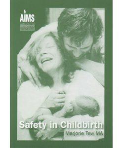 Safety in Childbirth