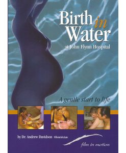 Birth in Water at John Flynn Hospital