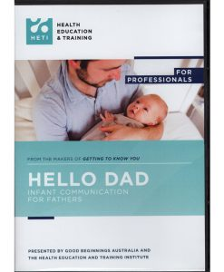 Hello Dad Infant communication for fathers