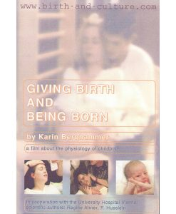 giving birth and being born