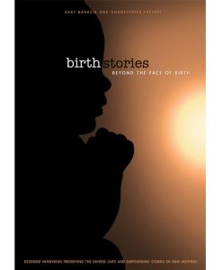 The Face of Birth DVD Birth Stories