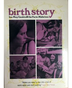 Ina Mays Birth Story DVD